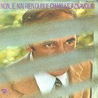 Cover Charles Aznavour - Non je n'ai rien oublié
