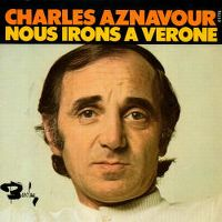 Cover Charles Aznavour - Nous irons à Vérone