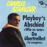 Cover Charles Aznavour - Playboy's Abschied (Wie es war)