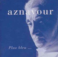 Cover Charles Aznavour - Plus bleu...