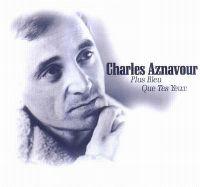 Cover Charles Aznavour - Plus bleu que tes yeux