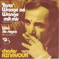 Cover Charles Aznavour - Tanz' Wange an Wange mit mir