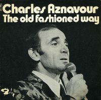 Cover Charles Aznavour - The Old Fashioned Way