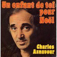 Cover Charles Aznavour - Un enfant de toi pour Noël