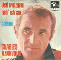 Cover Charles Aznavour - Und trotzdem lieb' ich sie