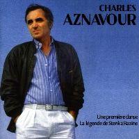 Cover Charles Aznavour - Une première danse - La légende de Stenka Razine