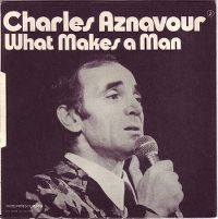 Cover Charles Aznavour - What Makes A Man