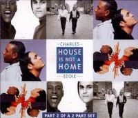 Cover Charles & Eddie - House Is Not A Home