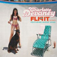 Cover Charlotte Devaney feat. Snoop Dogg - Flip It (The Edit)