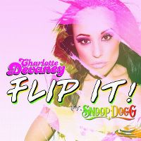 Cover Charlotte Devaney feat. Snoop Dogg - Flip It!