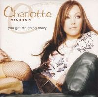 Cover Charlotte Nilsson - You Got Me Going Crazy