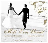 Cover Charlotte Perrelli & Magnus Carlsson - Mitt livs gemål