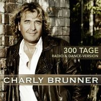 Cover Charly Brunner - 300 Tage