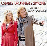 Cover Charly Brunner & Simone - Das Lied von Lucy Jordan