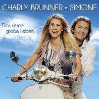 Cover Charly Brunner & Simone - Dieses kleine große Leben