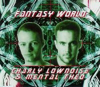 Cover Charly Lownoise & Mental Theo - Fantasy World
