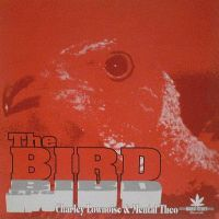 Cover Charly Lownoise & Mental Theo - The Bird