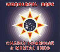 Cover Charly Lownoise & Mental Theo - Wonderfull Days
