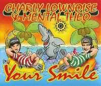 Cover Charly Lownoise & Mental Theo - Your Smile