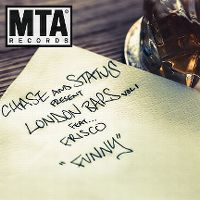 Cover Chase And Status feat. Frisco - Funny (London Bars Vol. I)