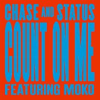 Cover Chase And Status feat. Moko - Count On Me