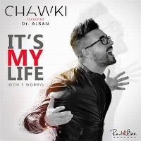 Cover Chawki feat. Dr. Alban - It's My Life (Don't Worry)