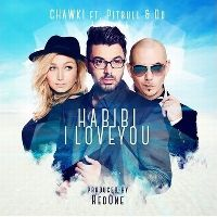 Cover Chawki feat. Pitbull & Do - Habibi I Love You
