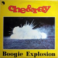 Cover Che & Ray - Boogie Explosion