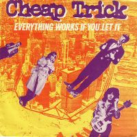 Cover Cheap Trick - Everything Works If You Let It