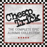 Cover Cheap Trick - The Complete Epic Albums Collection