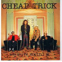 Cover Cheap Trick - Wherever Would I Be