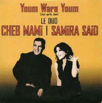Cover Cheb Mami / Samira Said - Youm wara youm (Jour après jour)