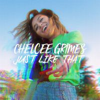 Cover Chelcee Grimes - Just Like That