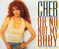 Cover Cher - Oh No Not My Baby