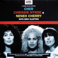Cover Cher, Chrissie Hynde & Neneh Cherry with Eric Clapton - Love Can Build A Bridge
