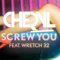 Cover Cheryl feat. Wretch 32 - Screw You