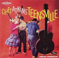 Cover Chet Atkins - Chet Atkins' Teensville / Stringin' Along With Chet Atkins