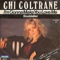 Cover Chi Coltrane - I'm Gonna Make You Love Me
