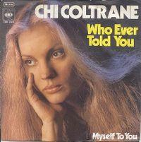 Cover Chi Coltrane - Who Ever Told You