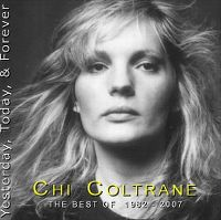 Cover Chi Coltrane - Yesterday, Today & Forever - The Best Of 1982-2007