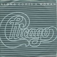 Cover Chicago - Along Comes A Woman