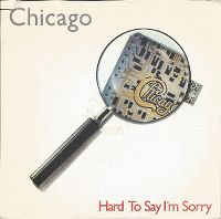 Cover Chicago - Hard To Say I'm Sorry