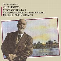Cover Chicago Symphony Orchestra & Chorus / Michael Tilson Thomas - Charles Ives: Symphonies Nos. 1 & 4