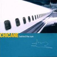 Cover Chicane - Behind The Sun