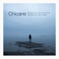 Cover Chicane - The Place You Can't Remember - The Place You Can't Forget