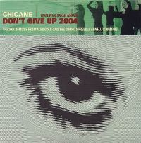 Cover Chicane feat. Bryan Adams - Don't Give Up 2004