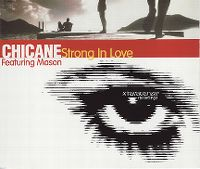 Cover Chicane feat. Mason - Strong In Love