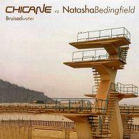 Cover Chicane vs. Natasha Bedingfield - Bruised Water