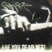 Cover Children Of Bodom - Are You Dead Yet?
