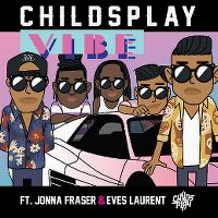 Cover Childsplay, Jonna Fraser & Eves Laurent - Vibe